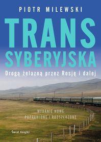 TRANSSYBERYJSKA Drogą żelazną przez Rosję i dalej ŚWIAT KSIĄŻKI 2020