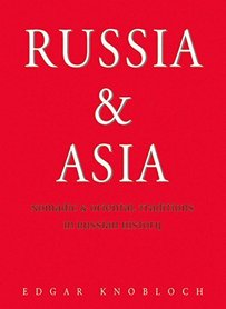 RUSSIA & ASIA Nomadic & oriental traditions in Russian History ODYSSEY