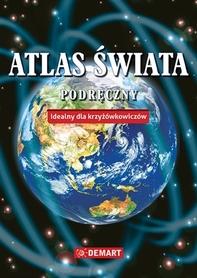 PODRĘCZNY ATLAS ŚWIATA Idelany dla krzyżówkowiczów DEMART 2020