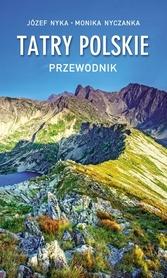 TATRY POLSKIE przewodnik turystyczny J.Nyka TRAWERS 2020