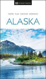ALASKA przewodnik turystyczny DK 2020