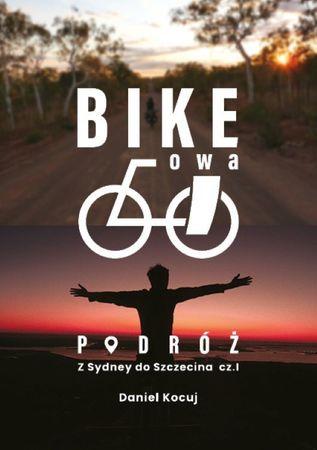 Z Sydney do Szczecina. Bike'owa podróż. Część 1 ANNAPURNA (1)