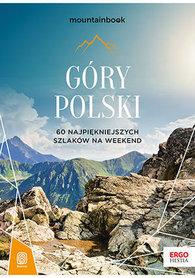 GÓRY POLSKI 60 najpiękniejszych szlaków na weekend. Mountainbook BEZDROŻA 2020