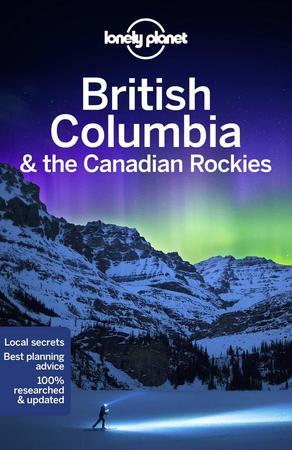 British Columbia & the Canadian Rockies przewodnik LONELY PLANET 2020 (1)