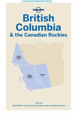 British Columbia & the Canadian Rockies przewodnik LONELY PLANET 2020 (2)