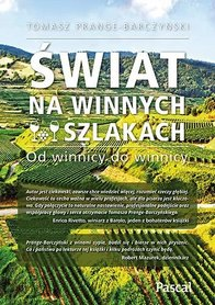 ŚWIAT NA WINNYCH SZLAKACH Od winnicy do winnicy PASCAL 2020