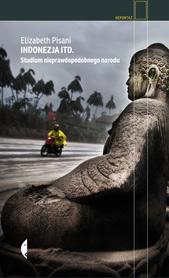 Indonezja itd. Studium nieprawdopodobnego narodu CZARNE 2020
