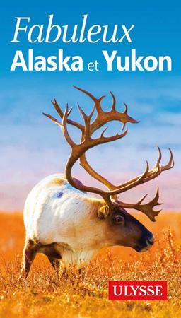ALASKA I YUKON przewodnik ULYSSE wer. francuska 2019 (1)