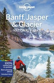 BANFF JASPER & GLACIER NP 5 przewodnik LONELY PLANET 2020