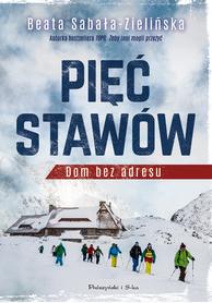 PIĘĆ STAWÓW. DOM BEZ ADRESU Prószyński 2020