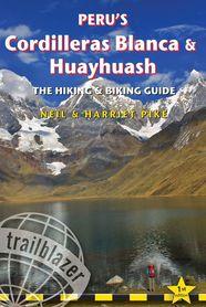 Peru's Cordilleras Blanca & Huayhuash - Trailblazer Publications