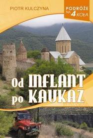 OD INFLANT PO KAUKAZ Piotr Kulczyna VECTRA