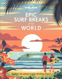 Epic Surf Breaks of the World LONELY PLANET 2020