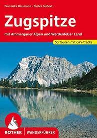 ZUGSPITZE AMMERGAUER ALPEN WERDENFELSERLAND przewodnik ROTHER 2020 (niemiecki)