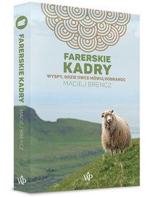 FARERSKIE KADRY Wyspy, gdzie owce mówią dobranoc POZNAŃSKIE 2019