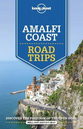 WYBRZEŻE AMALFITAŃSKIE Amalfi Coast Road Trips przewodnik LONELY PLANET 2020 (1)