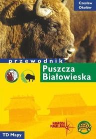 PUSZCZA BIAŁOWIESKA przewodnik turystyczny AGENCJA TD 2019