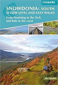 SNOWDONIA: 30 Low-level and easy walks - South przewodnik CICERONE 2020