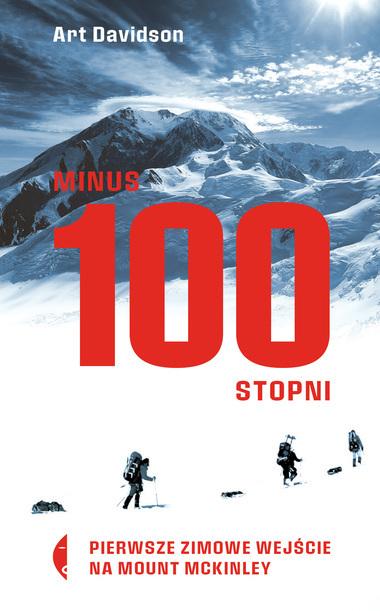 Minus 100 stopni. Pierwsze zimowe wejście na Mount McKinley CZARNE 2021 (1)