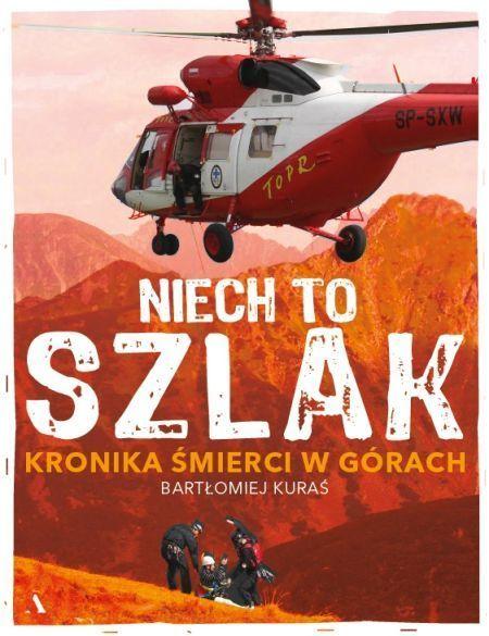 NIECH TO SZLAK! Kronika śmierci w górach AGORA 2020 (1)