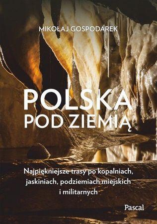 POLSKA POD ZIEMIĄ przewodnik PASCAL 2021 (1)