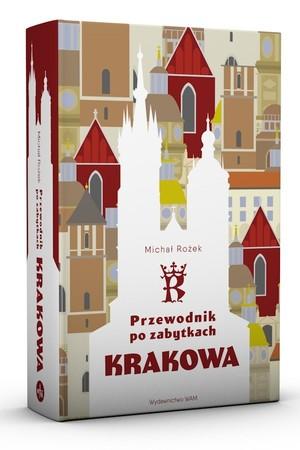 KRAKÓW - PRZEWODNIK PO ZABYTKACH KRAKOWA w.3 Michał Rożek WAM 2021 (2)