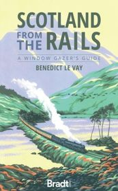 Scotland from the rails 1 BRADT 2021