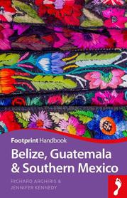 BELIZE GWATEMALA POŁUDNIOWY MEKSYK przewodnik FOOTPRINT 2019
