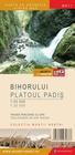 GÓRY BIHOR PLATOUL PADIS mapa turystyczna 1:55 000 / 1:25 000 Schubert & Franzke (1)