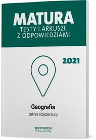 GEOGRAFIA MATURA 2021 Testy i arkusze zakres rozszerzony OPERON