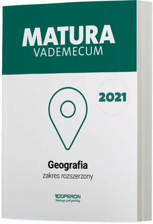 GEOGRAFIA MATURA 2021 Vademecum zakres rozszerzony OPERON (1)