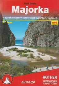 MAJORKA Najpiękniejsze wędrówki po wybrzeżu i górach 77 tras przewodnik ROTHER 2021