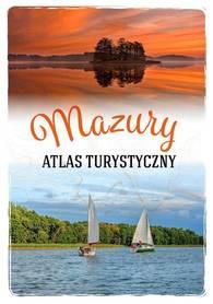 MAZURY Atlas Turystyczny SBM 2021