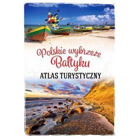 POLSKIE WYBRZEŻE BAŁTYKU Atlas Turystyczny SBM 2021