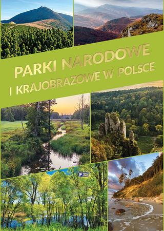 PARKI NARODOWE I KRAJOBRAZOWE W POLSCE Fenix 2019 (1)
