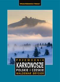 KARKONOSZE POLSKIE I CZESKIE przewodnik REWASZ 2021