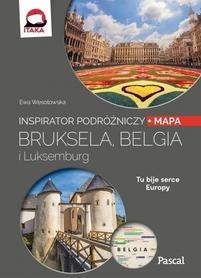 BRUKSELA BELGIA LUKSEMBURG Inspirator Podróżniczy PASCAL