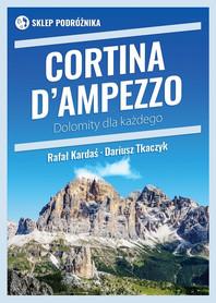 CORTINA D'AMPEZZO Dolomity dla każdego SKLEP PODRÓZNIKA