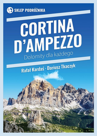 CORTINA D'AMPEZZO Dolomity dla każdego SKLEP PODRÓZNIKA (1)