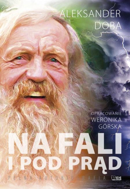 Na fali i pod prąd – Aleksander Doba STAPIS (1)