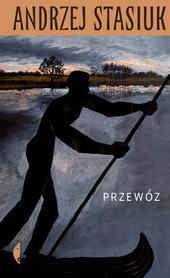 PRZEWÓZ Andrzej Stasiuk CZARNE 2021