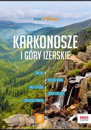 KARKONOSZE I GÓRY IZERSKIE przewodnik trek&travel BEZDROŻA 2021 (1)