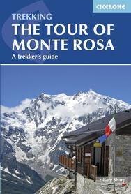 Tour of Monte Rosa A Trekker's Guide CICERONE 2021