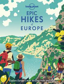 Epic Hikes of Europe LONELY PLANET 2021