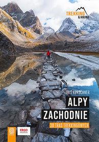 ALPY ZACHODNIE 30 wielodniowych tras trekkingowych BEZDROŻA 2021