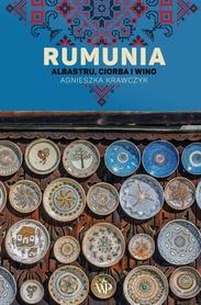 RUMUNIA Albastru, ciorba i wino POZNAŃSKIE 2021