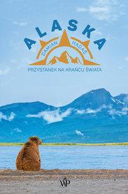 ALASKA Przystanek na krańcu świata POZNAŃSKIE 2021