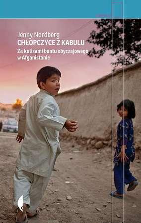 CHŁOPCZYCE Z KABULU Za kulisami buntu obyczajowego w Afganistanie CZARNE 2021 (1)