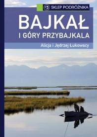 BAJKAŁ I GÓRY PRZYBAJKALA przewodnik Sklep Podróżnika 2013