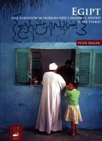 Egipt dla turystów w Hurghadzie i Sharm el Sheikh (i nie tylko) Przewodnik - Peter Zralek